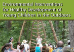 Environmental Interventions for Healthy Development of Young Children in the Outdoors