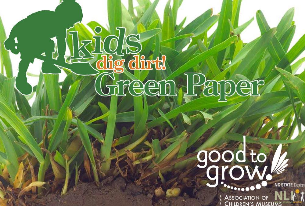 Kids Dig Dirt! Green Paper