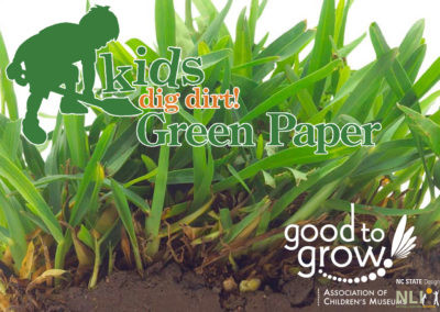 Kids Dig Dirt! Green Paper