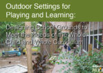 Designing School Grounds to Meet the Needs of the Whole Child and Whole Curriculum
