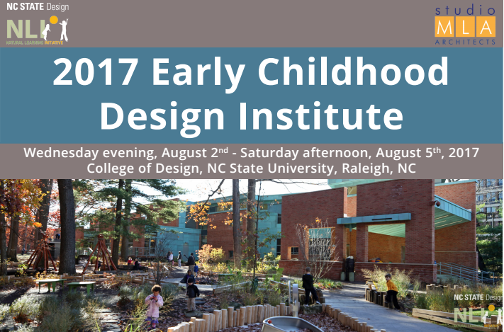 2017 Early Childhood Design Institute, Architecture and Landscape Architecture for Early Childhood