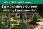 Early Childhood Outdoor Learning Environments Certificate